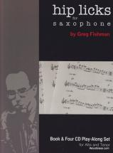 Fishman Greg - Hip Licks For Saxophone - + 4 Cd's
