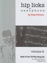 Fishman Greg - Hip Licks For Saxophone Vol.2 - + 4 Cd