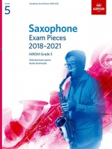 Saxophone Exam Pieces 2018-2021 Grade 5
