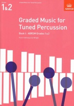 Hathway K./ Wright I. - Graded Music For Tuned Percussion Book I
