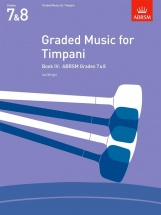 Graded Music For Timpani Vol.iv (grades 7-8)