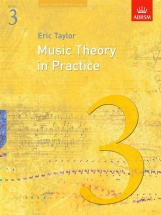 Taylor Eric - Music Theory In Practice Grade 3