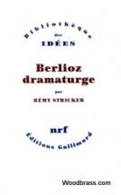 Stricker R. - Berlioz Dramaturge