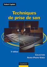 Caplain Robert - Techniques De Prise De Son -