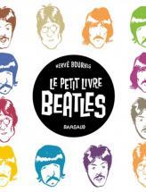 Bourhis Herve - Le Petit Livre Des Beatles
