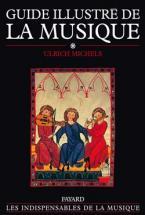 Michels U. - Guide Illustre De La Musique Vol. 1