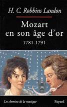 Robbins Landon H.c.- Mozart En Son âge D'or 1781-1791