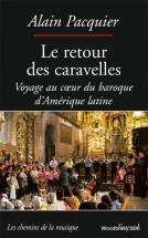 Pacquier A. - Le Retour Des Caravelles