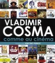 Vladimir Cosma Comme Au Cinema Livre