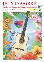 Nguyen Jean-louis - Jeux D'ambre - Pour Deux Guitares