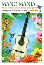 Nguyen Jean-louis - Mano Mania - Pour 2 Guitares Ou Flute (ou Violon) and Guitare