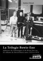 Thibault M. - La Trilogie Bowie-eno
