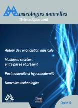 Revue - Musicologies Nouvelles - Thematiques 2018