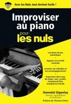 Pour Les Nuls Improviser Au Piano - Giguelay Gwendal, Enhco Thomas