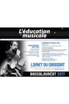 L'EDUCATION MUSICALE -  Baccalaureat 2017
