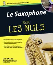 Gabel / Villmoy - Le Saxophone Pour Les Nuls + Cd