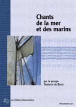 Tonerre De Brest : Chants De La Mer Et Des Marins - Chant
