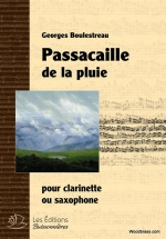 Boulestreau G. - Passacaille De La Pluie - Clarinette (saxophone)