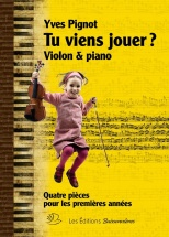 Pignot Yves - Tu Viens Jouer? - Violon and Piano