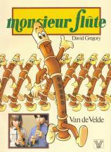 Gregory David - Monsieur Flute - Flute A Bec