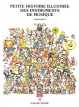 Goffe Toni - Petite Histoire Illustree Des Instruments