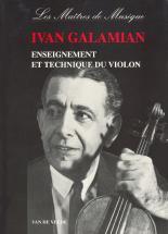 Galamian Ivan - Enseignement Et Technique Du Violon