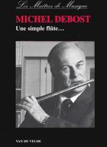 Debost Michel - Une Simple Flûte