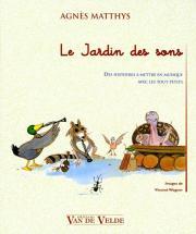 Matthys Agnes - Le Jardin Des Sons