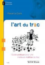 Le Corre Pascal - L'art Du Trac