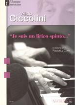 Le Corre Pascal - Aldo Ciccolini - Je Suis Un Lirico Spinto... - Piano