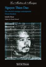 Masse Isabelle - Nguyen-thien Dao - Une Voie De La Musique Contemporaine Orient-occident