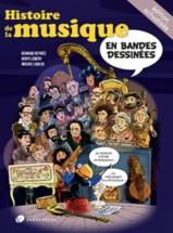Sadler M. / Lemery D. / Deyries B. - Histoire De La Musique En Bandes Dessinées