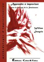 Dongois W. - Apprendre A Improviser Avec La Musique De La Renaissance