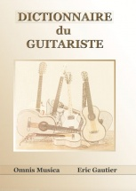 Gautier Eric - Dictionnaire Du Guitariste