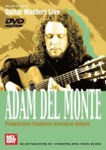Del Monte Adam - Progressive Flamenco Classical Artistry - DVD