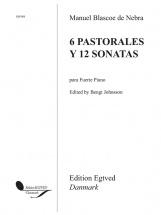 Manuel Blasco De Nebra - 6 Pastorales Y 12 Sonatas - Piano Forte