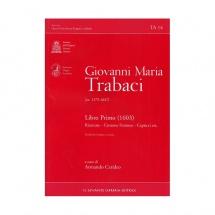 Trabaci G. M. - Libro Primo (1603) - Orgue