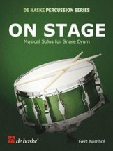 Bomhof Gert - On Stage - Musical Solos For Snare Drum