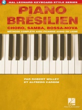 Willey Robert - Piano Bresilien - Edition Francaise