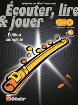 Ecouter, Lire Et Jouer Flute Edition Complete Avec Cd