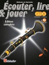 Ecouter, Lire Et Jouer Clarinette Edition Complete Avec Cd