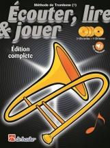 Ecouter, Lire Et Jouer Trombone Edition Complete Avec Cd