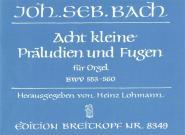 Bach Johann Sebastian - 8 Kleine Praludien Und Fugen - Organ