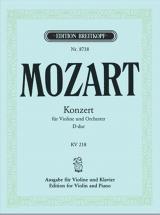 Mozart W.a. - Concerto Pour Violon En Re Majeur Kv 218 - Violon, Piano