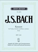 Bach J.s. - Concerto Pour Violon En Mi Majeur Bwv 1042 (avec Fac-simile) - Violon, Piano
