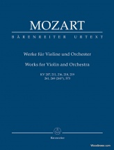 Mozart W.a. - Works For Violin And Orchestra Kv 2017, 211, 216, 218, 219, 261, 269 (261a), 373