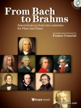 From Bach To Brahms - Selected Pieces From Two Centuries For Flute and Piano