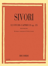 Sivori Camillo - 12 Etudes Caprices Op.25 - Violon