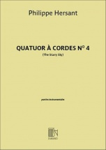 Hersant Philippe - Quatuor A Cordes N°4 The Starry Sky - Parties Separees
