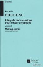 Poulenc F. - Integrale De La Musique Vol 3 - Choeur A Cappella